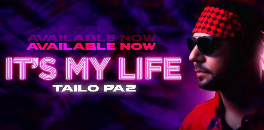 """Tailo Paz, cantante hondureño, lanza su nueva canción """"It's my life"""""""