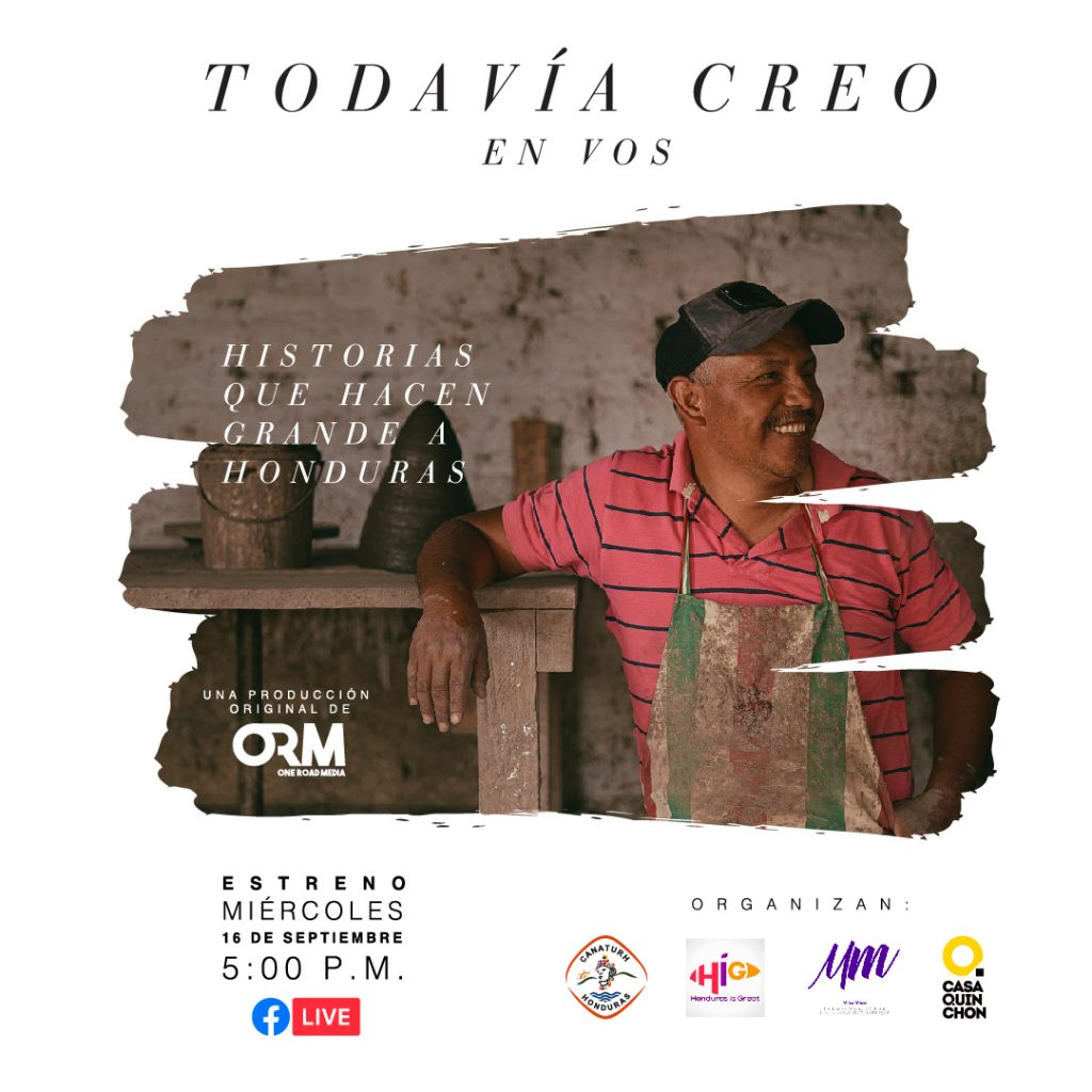 """""""Todavía creo en vos"""" serie documental de Honduras"""